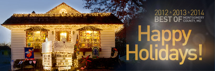 Happy Holidays from The Backyard Naturalist! Voted 'Best Of Montgomery' 2012, 2013, & 2014
