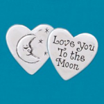 Small coin or token handcrafted in lead free pewter is engraved with Valentine heart, moon & stars and inspiration message on back.