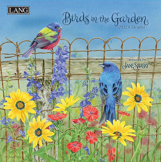 Beautifully illustrated 2022 wall calendar 'Birds in the Garden' is in stock at The Backyard Naturalist (front cover).