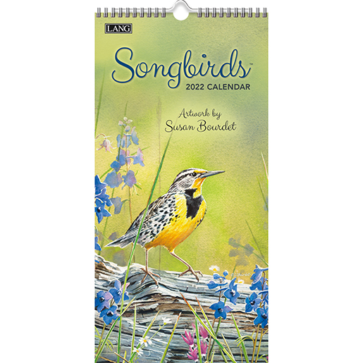 2022 'Songbirds' tall wall calendar by Lang is now arrived at The Backyard Naturalist in Olney, MD. (front)