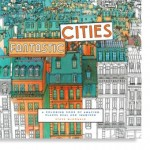 Fantastic Cities Coloring Book for Grown Ups, New at The Backyard Naturalist.