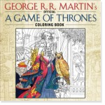 A Game of Thrones Coloring Book for Grown Ups, New at The Backyard Naturalist.
