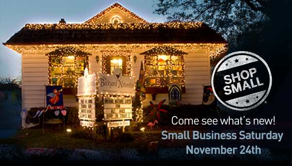 Shop Small! Visit The Backyard Naturalist on November 24th and celebrate Small Business Saturday.