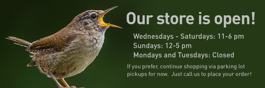 The Backyard Naturalist store is now officially re-opened for shopping! We've updated and expanded our hours, too!