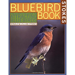 The Bluebird Book by Lillian and Donald Stokes is the perfect beginner's guide for anyone wanting to convince Bluebirds to nest in their backyard. Available from The Backyard Naturalist store in Olney, MD