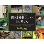 The Original Birdhouse Book from BirdWatcher's Digest by Don McNeil