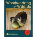 Woodworking for Wildlife - Homes for Birds and Animals by Carrol L. Henderson Published by Nongame Wildlife Program, Minnesota Dept of Natural Resources